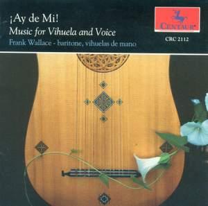 Vocal and Lute Music (16Th Century Spanish) - Narvaez, L. De / Milano, F. Da / Milan, L. De / Mudarra, A. De / Valderrabano, A. De (Ay De Mi)