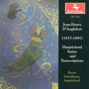 Jean Henri D'Anglebert: Harpsichord Suites and Transcriptions