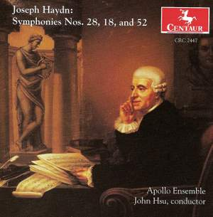 Haydn: Symphonies Nos. 18, 28 and 52