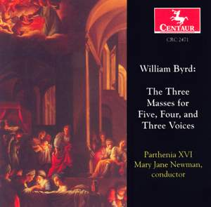 Byrd: The Three Masses for Five, Four and Three Voices