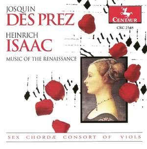 Josquin Despres & Heinrich Isaac: Vocal Music