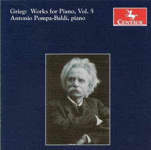 Grieg: Works for Piano, Vol. 5