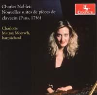Noblet: Harpsichord Suites No. 1 & 2