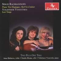 Rachmaninoff: Piano Trio Elegiaque No. 2, Op. 9