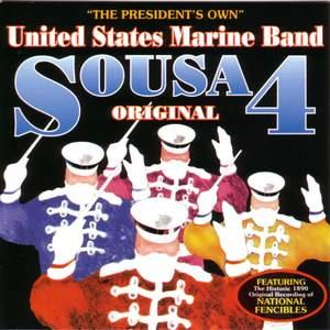 President's Own United States Marine Band: Original Sousa, Vol. 4