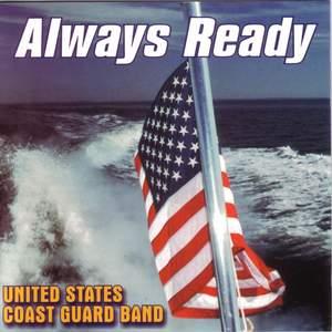 United States Coast Guard Band: Always Ready