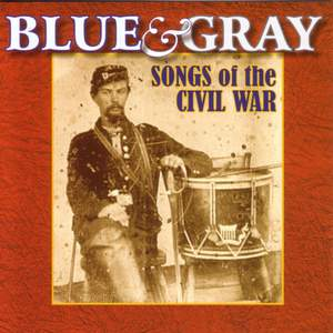 Barnhouse, C.L.: Battle of Shiloh March / Butterfield, D.A.: Taps / Newton, J.: Amazing Grace (Blue and Gray - Songs of the Civil War)