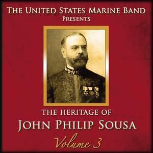 The Heritage of John Philip Sousa, Vol. 3