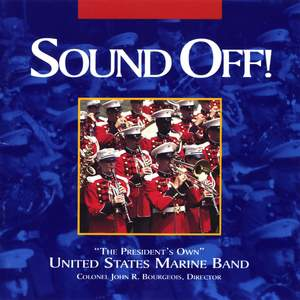 President'S Own United States Marine Band: Sound Off!