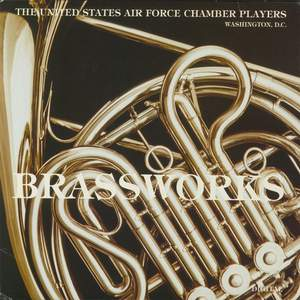 United States Air Force Chamber Players: Brass Works