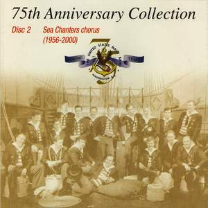 United States Navy Band Sea Chanters: 75th Anniversary Collection (1956-2000) Product Image
