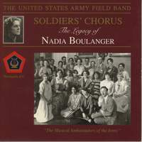 United States Army Field Band and Soldiers' Chorus: The Legacy of Nadia Boulanger