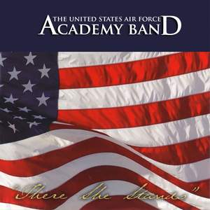 United States Air Force Band: There She Stands