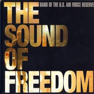 United States Air Force Reserve Band: The Sound of Freedom