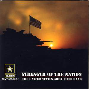 United States Army Field Band: Strength of the Nation Product Image