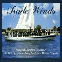 United States Continental Army Band: Trade Winds
