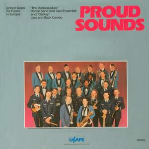 United States Air Force Band: Proud Sounds
