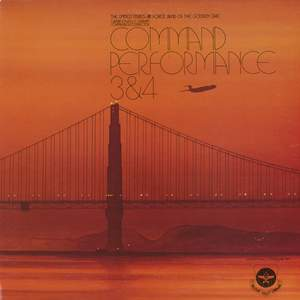 United States Air Force Band of the Golden West: Command Performance 3 and 4