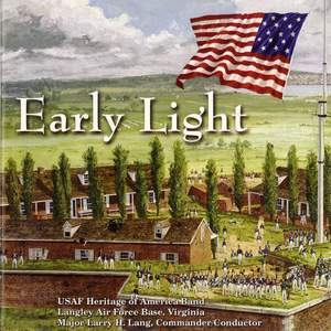 United States Air Force Heritage of America Band: Early Light