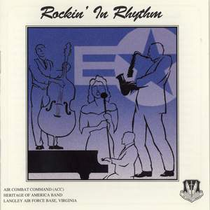 Air Combat Command Heritage of America Band: Rockin' In Rhythm