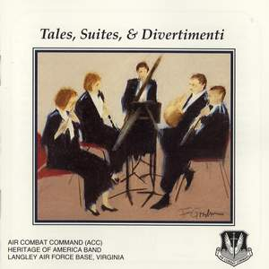Tales, Suites, and Divertimenti