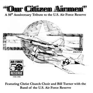 United States Air Force Reserve Band: Our Citizen Airmen Product Image