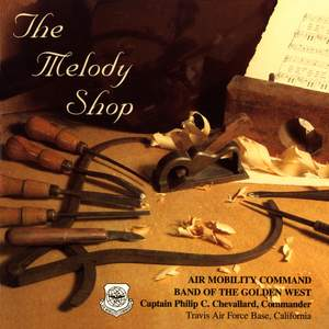 Air Mobility Command Band of the Golden West: The Melody Shop Product Image