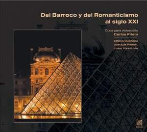 Del Barroco y del Romanticismo al siglo XXI