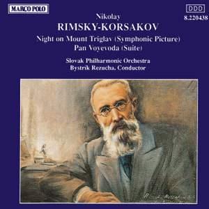 Rimsky Korsakov: Night on Mount Triglav & Pan Voyevoda