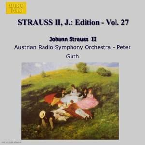 Johann Strauss II Edition, Volume 27