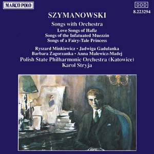 Szymanowski: Songs with Orchestra Product Image