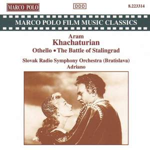 Khachaturian: Othello & The Battle of Stalingrad