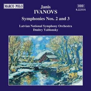 Jānis Ivanovs: Symphonies Nos. 2 and 3