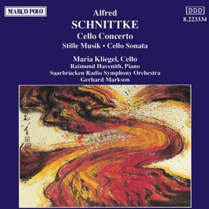 Schnittke: Cello Concerto, Stille Musik & Cello Sonata