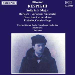 Respighi: Suite in E major and other works Product Image