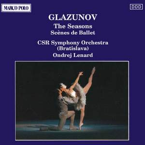 Glazunov: The Seasons & Scènes de ballet