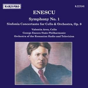 Enescu: Symphony No. 1 & Sinfonia Concertante