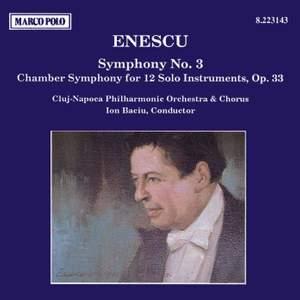 Enescu: Symphony No. 3 & Chamber Symphony