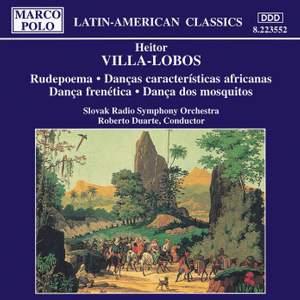 Villa-Lobos: Rudepoema & Danças