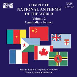 Complete National Anthems of the World, Vol. 2: Cambodia - France