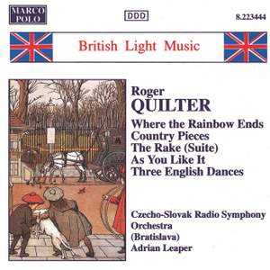 Quilter: Where the Rainbow Ends, Country Pieces and other works