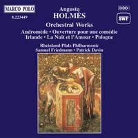 Augusta Holmès: Orchestral Works
