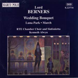 Lord Berners: Wedding Bouquet