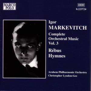 Igor Markevitch: Complete Orchestral Music, Vol. 3