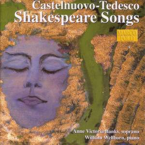Castelnuovo-Tedesco: Shakespeare Songs Product Image