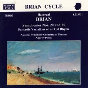 Havergal Brian: Symphonies Nos. 20 and 25