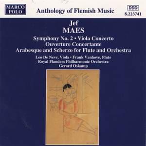 Jef Maes: Symphony No. 2 & Viola Concerto