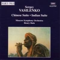 Sergey Vasilenko: Chinese Suite & Indian Suite