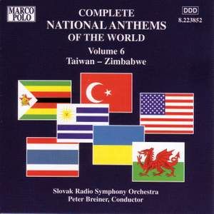 Complete National Anthems of the World, Vol. 6: Taiwan - Zimbabwe