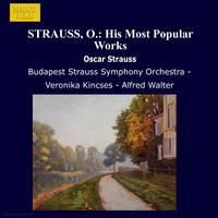 Oscar Straus: His Most Popular Works